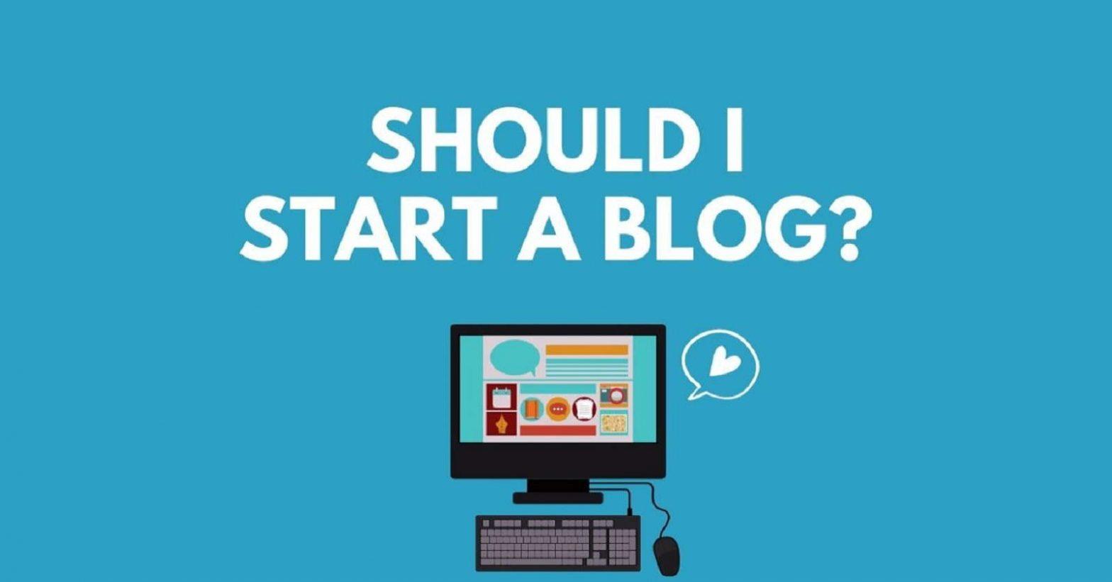 Should I Have A Blog?